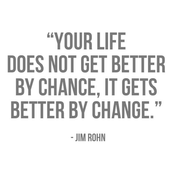 change-not-chance_JIMROHN