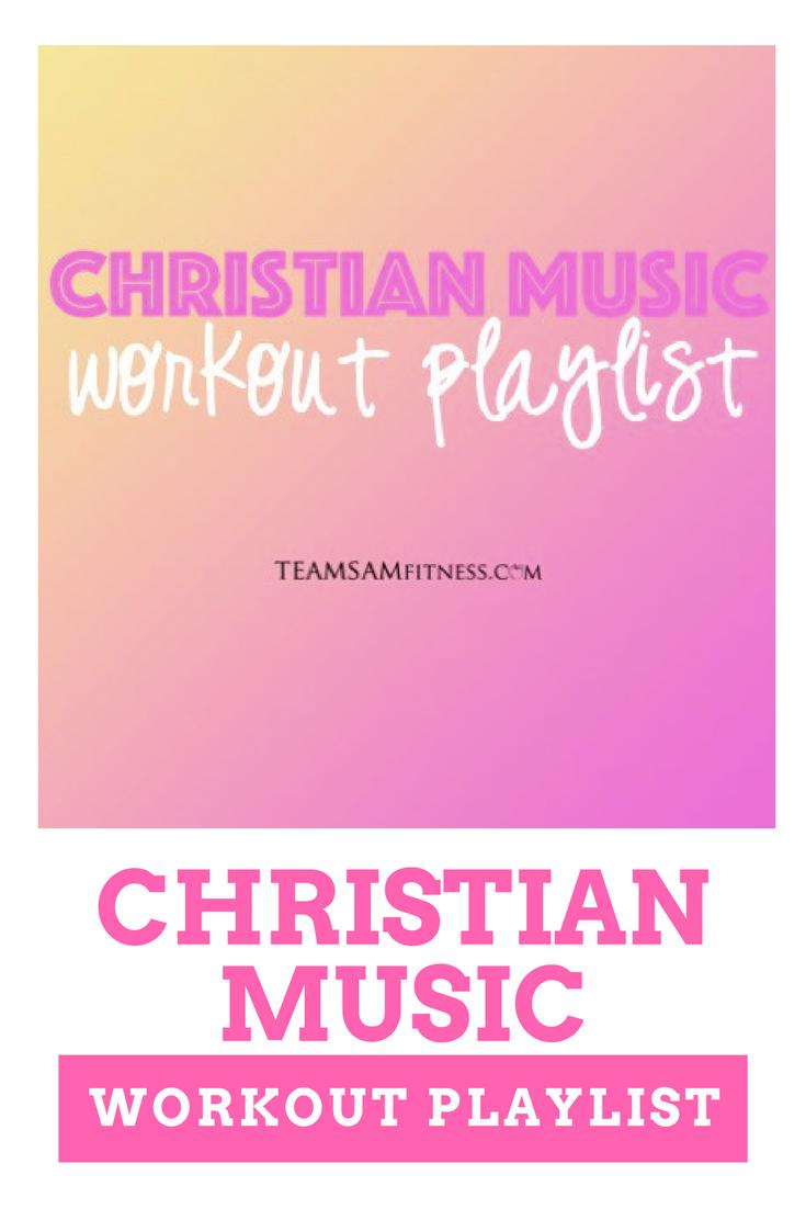 Christian Music Workout Playlist
