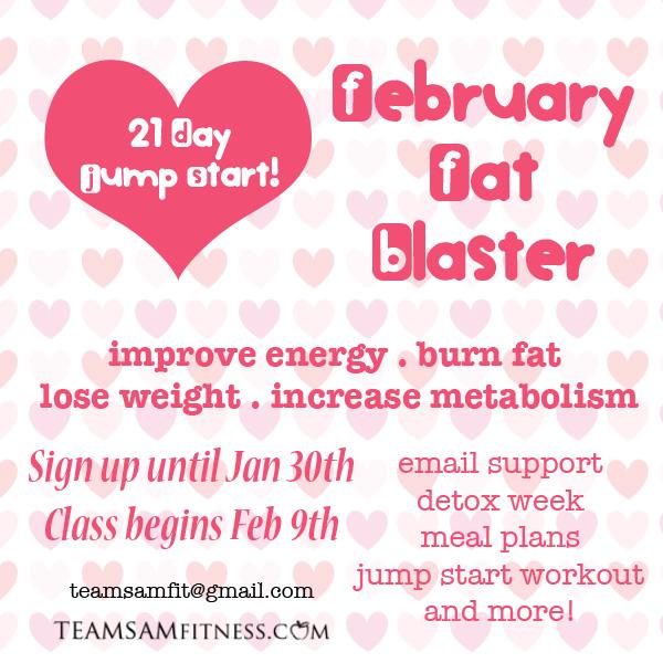 februaryfatblaster_teamsamfitness