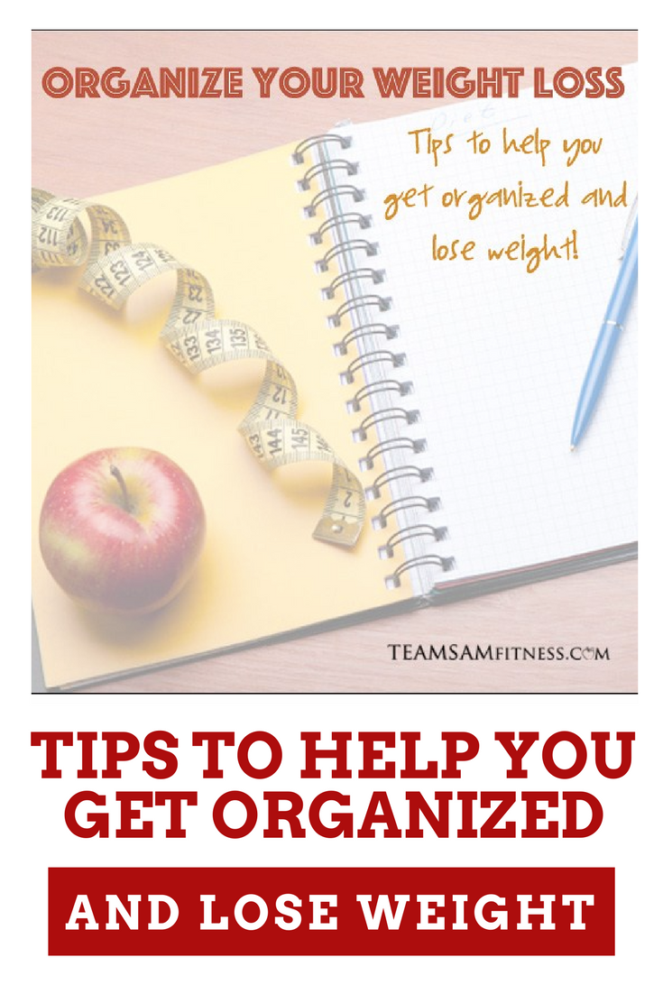Organize your weight loss by TeamSam Fitness
