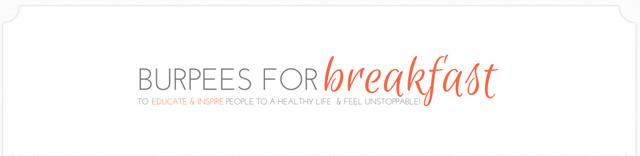 TeamSam Fitness favorite Women's Fitness Blog Burpees for Breakfast
