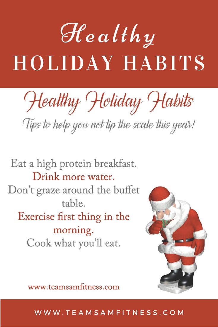 Healthy Holiday Habits by TeamSam Fitness