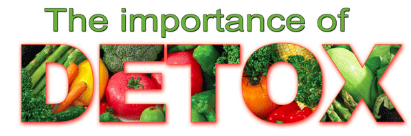 The Importance of Detoxing