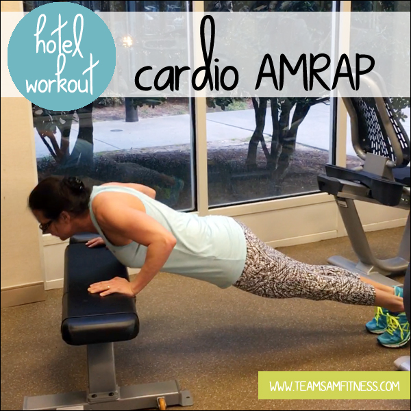 Hotel and Travel Workout Cardio AMRAP by TeamSamFitness