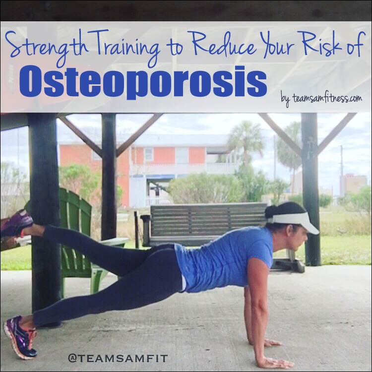 Strength Training to Reduce Your Risk of Osteoporosis