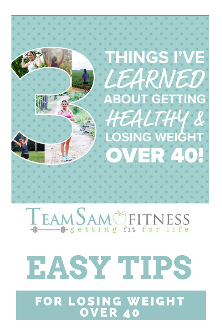 Easy Tips for Losing Weight Over 40 by TeamSam Fitness