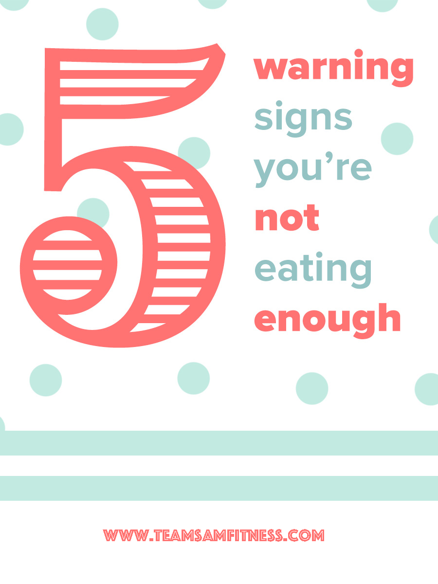 Warning signs you're not eating enough.
