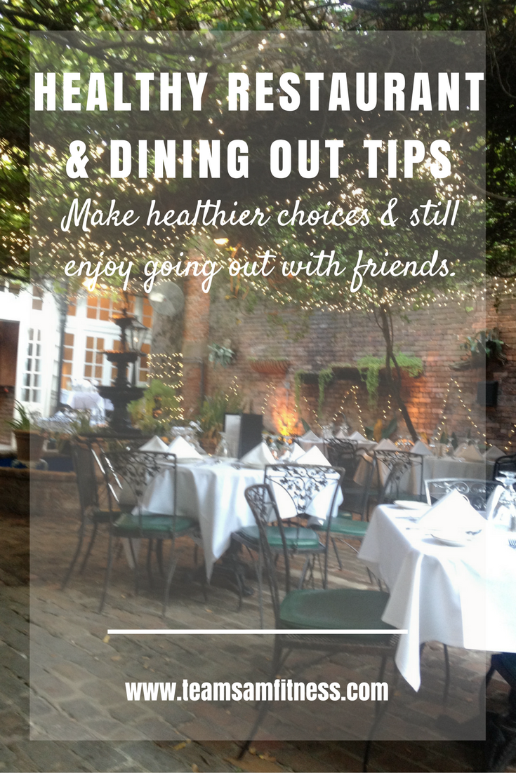 Healthy Restaurant & Dining Out Tips ~ Make healthy choices and still enjoy going out with friends.
