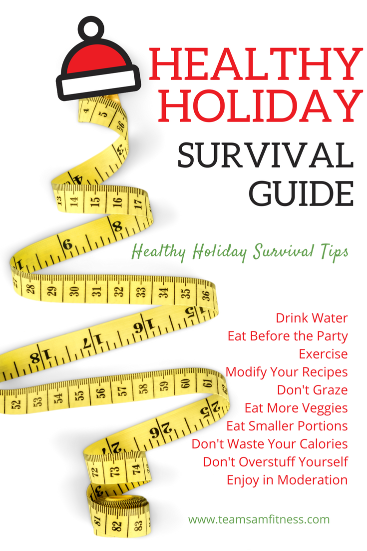 Healthy Holiday Eating Tips The Survival Guide from Team Sam Fitness