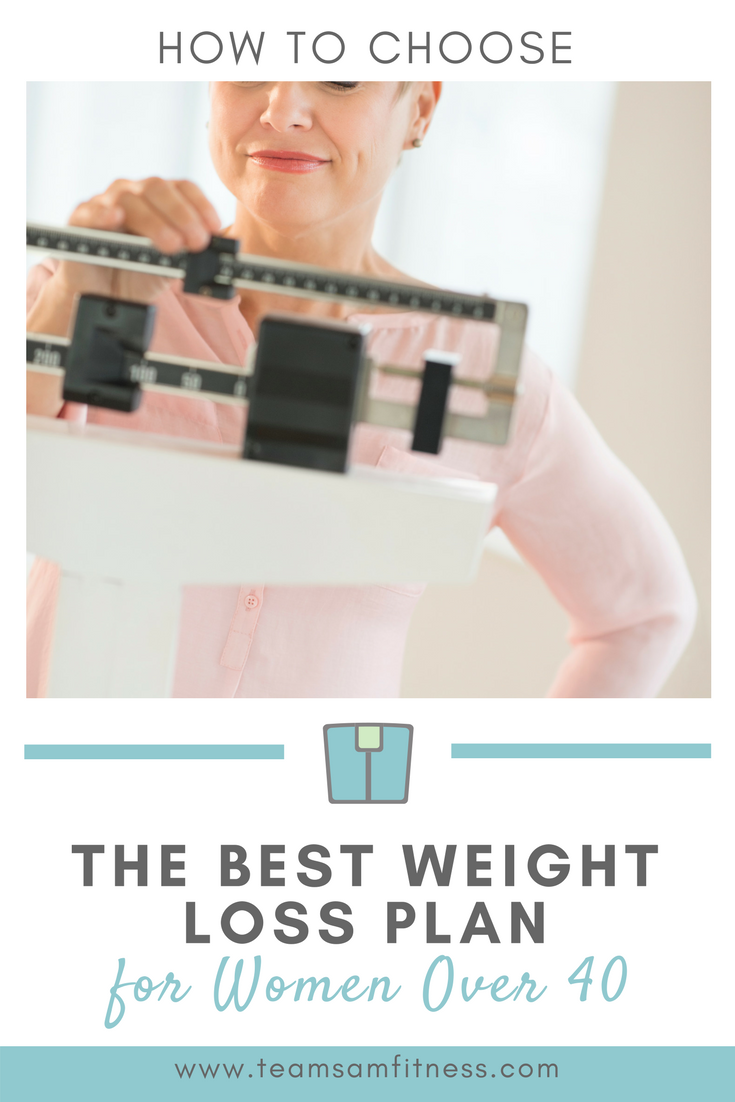 How to Choose the Right Weight Loss Plan for Women Over 40 - What you need to know!